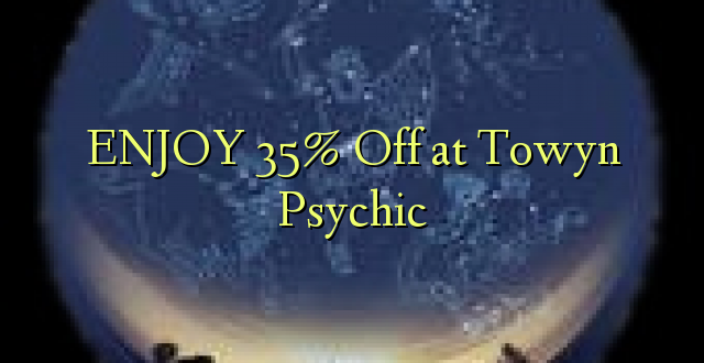 ENJOY 35% Off at Towyn Psychic
