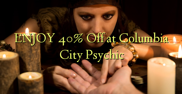 ENJOY 40% iko katika Columbia City Psychic