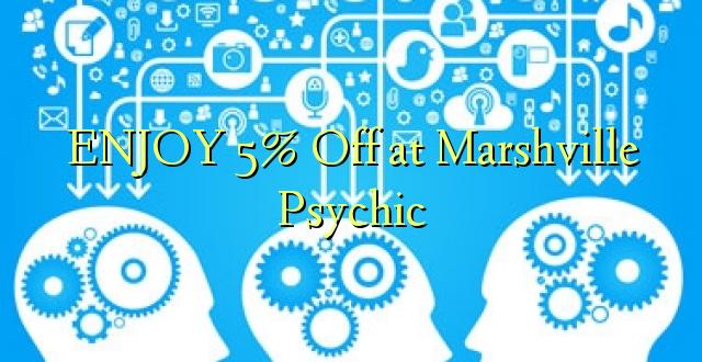 ENJOY 5% Off at Marshville Psychic