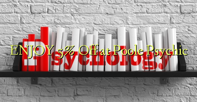 ENJOY 5% Off at Poole Psychic