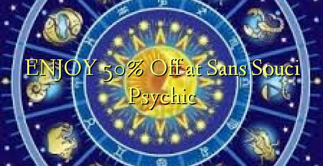 ENJOY 50% Off at Sans Souci Psychic