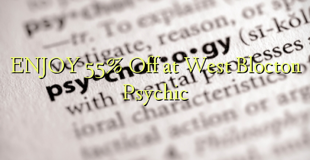 ENJOY 55% Off at West Blocton Psychic