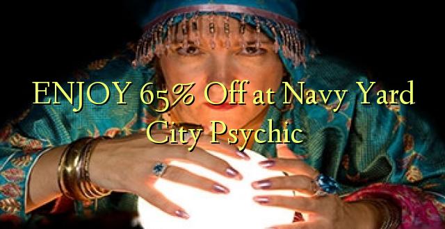 ENJOY 65% Off at Navy Yard City Psychic