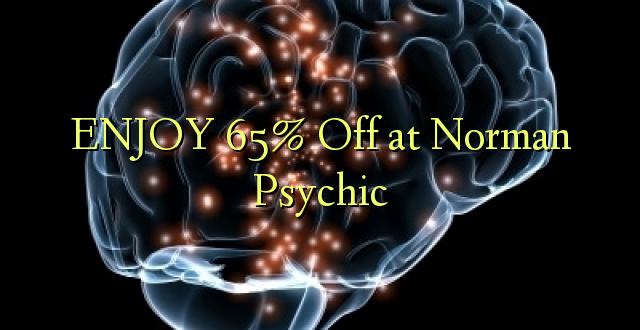 ENJOY 65% Off at Norman Psychic