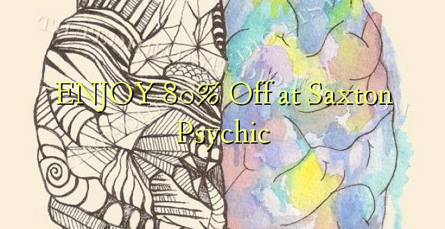 ENJOY 80% Off saa Saxton Psychic