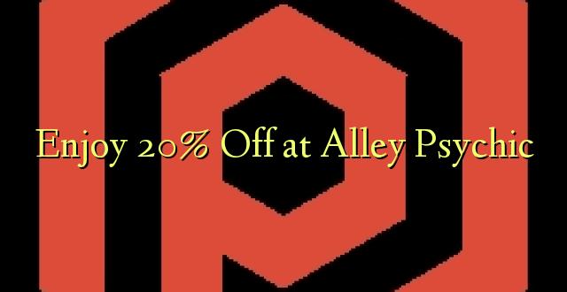 Furahiya 20% Off huko Alley Psychic