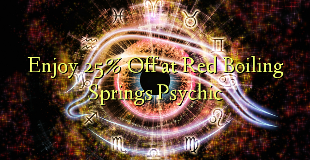 Furahiya 25% Off at Red Boiling Springs Psychic