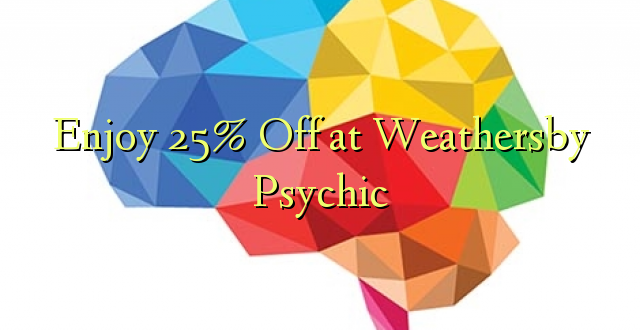 Furahiya 25% Off at Weathersby Psychic