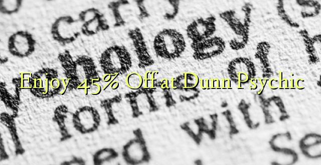 Furahiya 45% Off katika Dunn Psychic