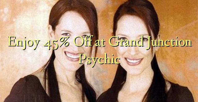 Furahia 45% Toka kwenye Grand Junction Psychic