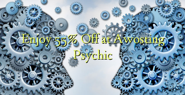 Furahiya 55% Off at Awosting Psychic