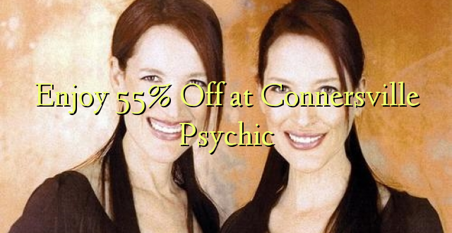 Furahiya 55% Off huko Connersville Psychic