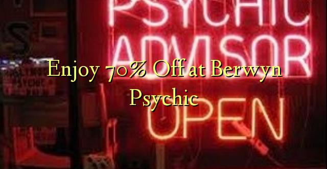 Furahiya 70% Off huko Berwyn Psychic
