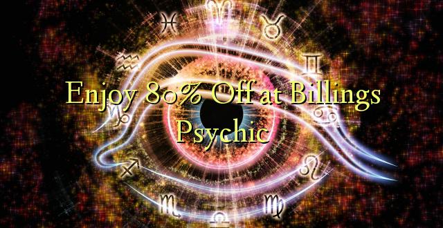 Furahiya 80% Off katika Billings Psychic