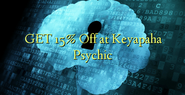 Pata 15% Fungua kwenye Psychic ya Keyapaha