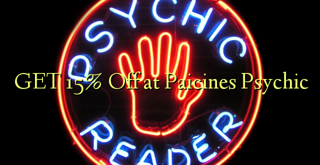 PATA 15% Off at Paicines Psychic