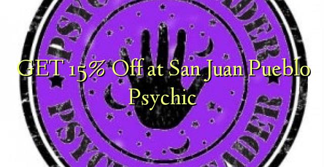 PATA 15% Ole huko San Juan Pueblo Psychic
