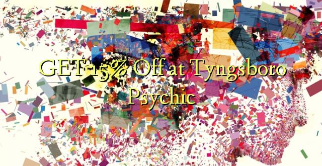 Pata 15% Toka kwenye Tyngsboro Psychic