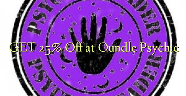 Pata 25% Toka kwenye Oundle Psychic
