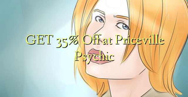 Pata 35% Off at Priceville Psychic