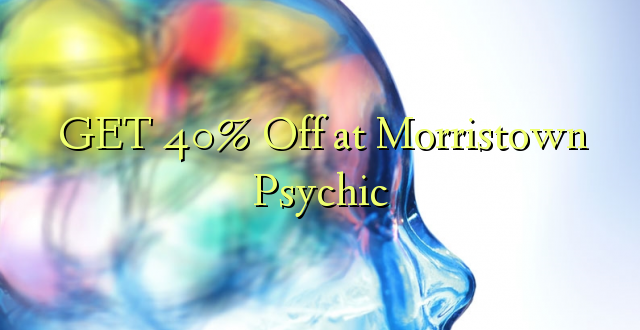 PATA 40% Off at Morristown Psychic