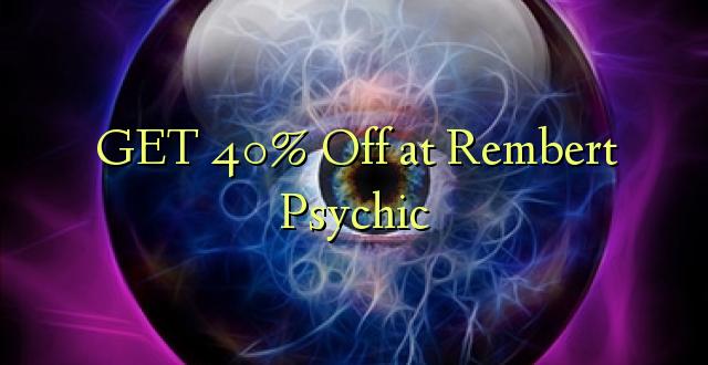 PATA 40% Ondoka huko Rembert Psychic