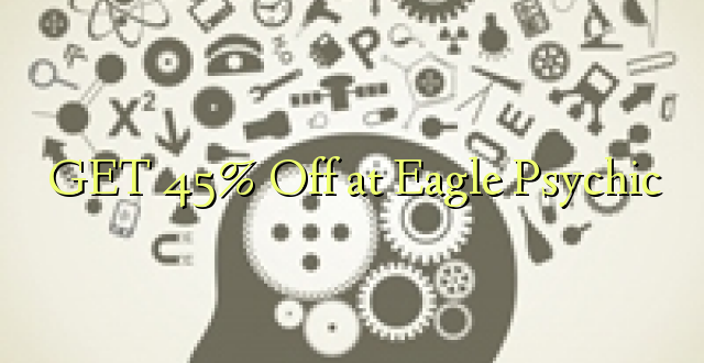 PATA 45% Okoa kwa Eagle Psychic