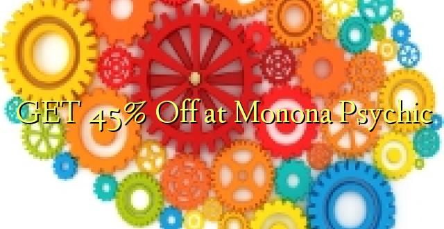 Pata 45% Ondoka kwenye Psychic ya Monona