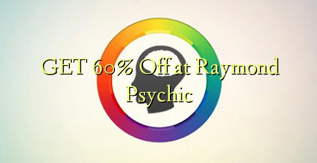 PATA 60% Off katika Raymond Psychic