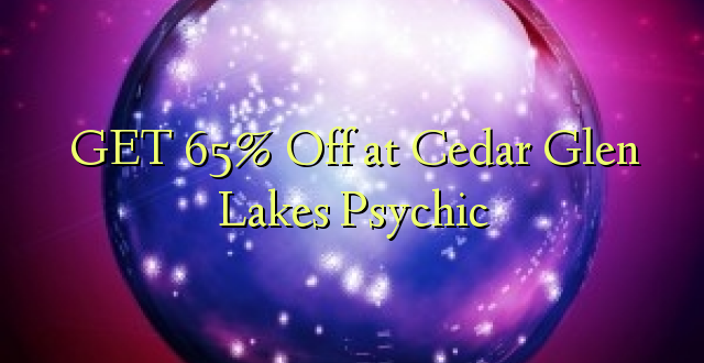 Pata 65% Ole kwa Cars Glen Lakes Psychic