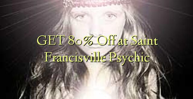 Pata 80% Toa kwenye Saint Francisville Psychic