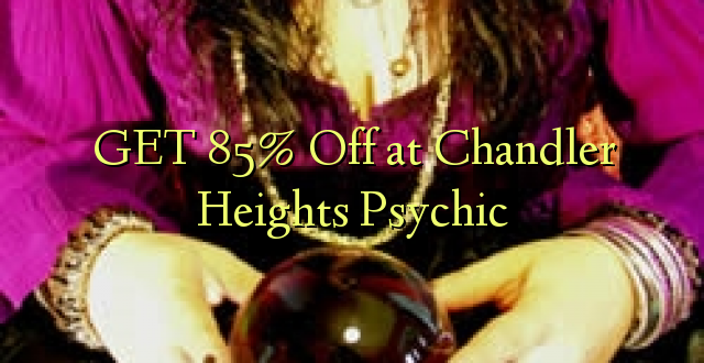 Pata 85% Off at Chandler Heights Psychic