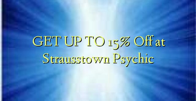BONYEZA KWA 15% Oka Strausstown Psychic