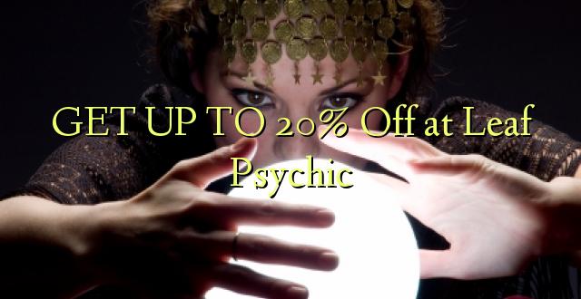 BONYEZA KUFANYA 20% Off at Leaf Psychic