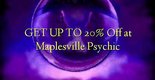 BONYEZA KWA 20% Off at Maplesville Psychic