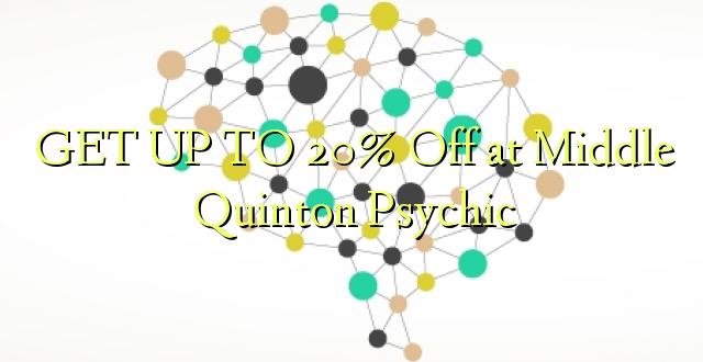 BONYEZA KUFANYA 20% Off at Middle Quinton Psychic
