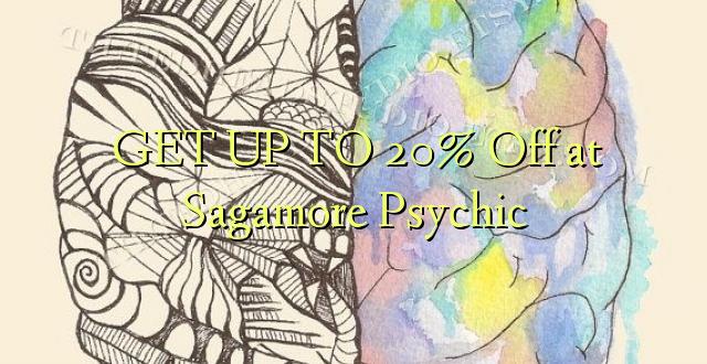 Pata hadi 20% Toka kwenye Sagamore Psychic