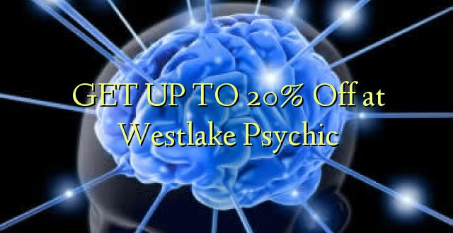 Pata hadi 20% Toa kwenye Westlake Psychic