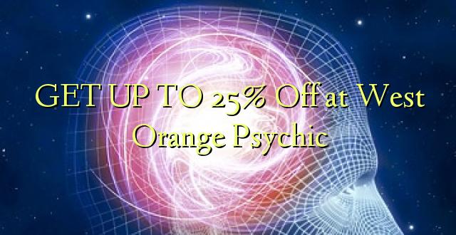 BONYEZA KUFANYA 25% Off at West Orange Psychic