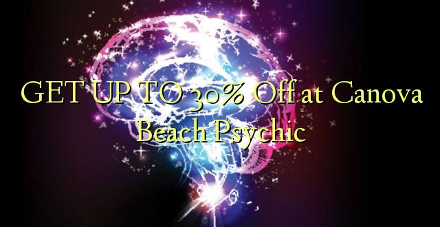 Pata hadi 30% Toka kwenye Canova Beach Psychic