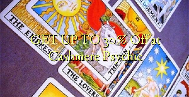 Pata hadi 30% Toa kwenye Cashmere Psychic