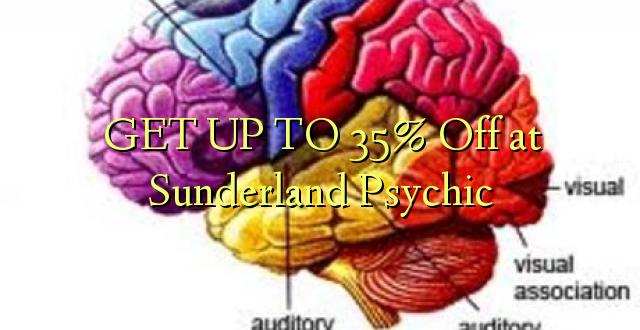 BONYEZA KUFANYA 35% Ole huko Sunderland Psychic
