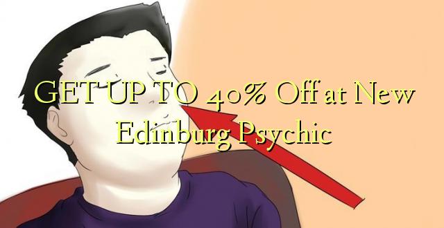 BONYEZA KWA 40% Oka huko New Edinburg Psychic