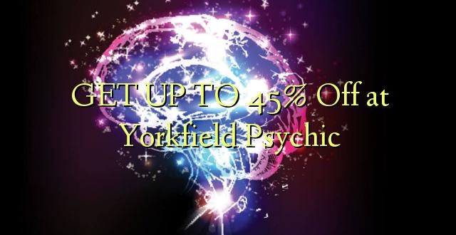 BONYEZA KWA 45% Ofa huko Yorkfield Psychic