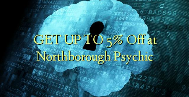 BONYEZA KWA 5% Oka Northborough Psychic
