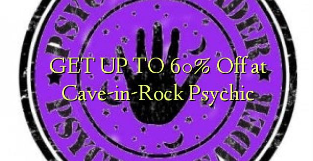 BONYEZA KWA 60% Off at Cave-in-Rock Psychic