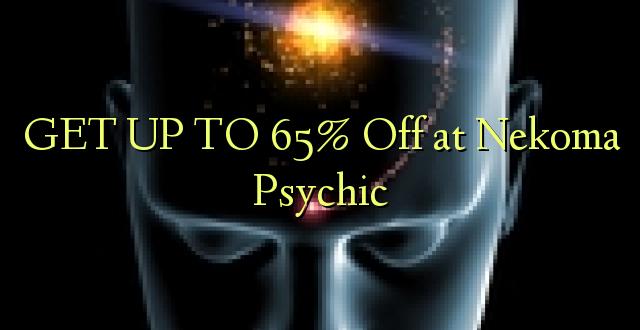 BONYEZA KWA 65% Oka Nekoma Psychic