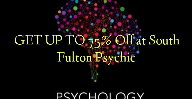 BONYEZA KWA 75% Oka Saa Fulton Psychic