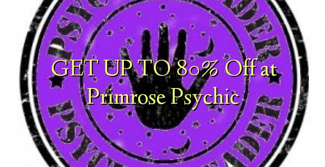 BONYEZA KWA 80% Off at Primrose Psychic