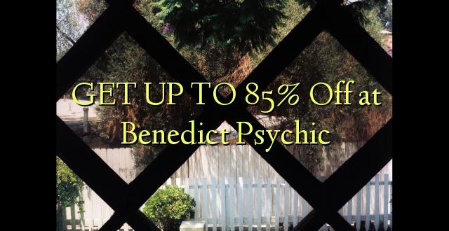 BONYEZA KWA 85% Ondoka kwa Benedict Psychic